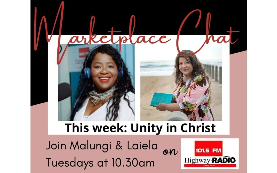 Marketplace Chat – Unity in Christ