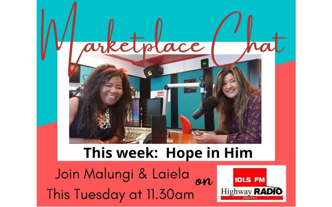 Marketplace Chat – Hope in Christ